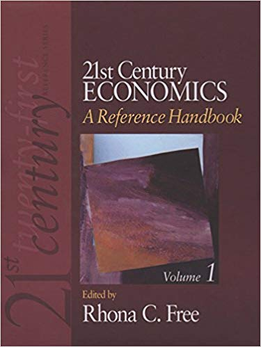 21st Century Economics: A Reference Handbook  1st Edition,  by Rhona C. Free PDF