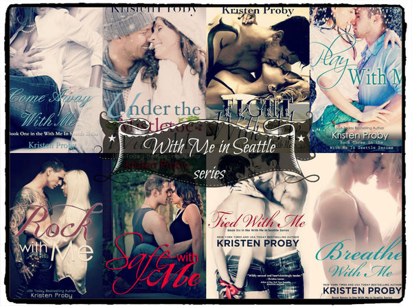 With me in Seattle 1-8 Ebooks by Kristen Proby Ebook
