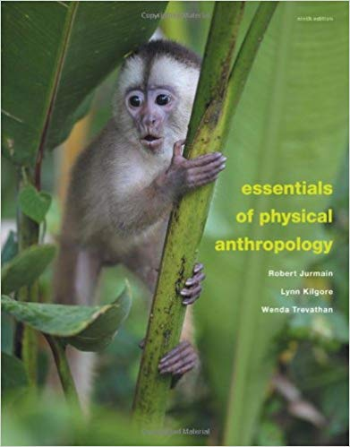 Essentials of Physical Anthropology 9th Edition by Robert Jurmain PDF - Books with Benefits