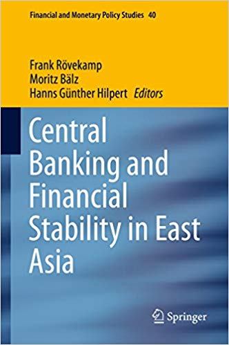 Central Banking and Financial Stability in East Asia  2015 Edition, by Frank Rövekamp PDF