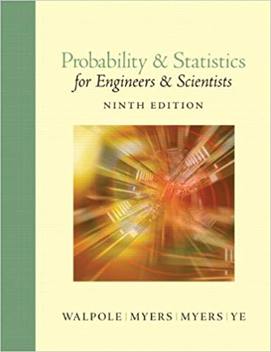 Probability and Statistics for Engineers and Scientists 9th Edition by Ronald E. Walpole PDF