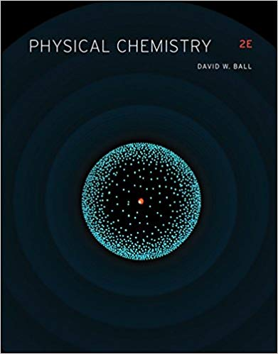 Physical Chemistry 2nd Edition by David W. Ball  PDF