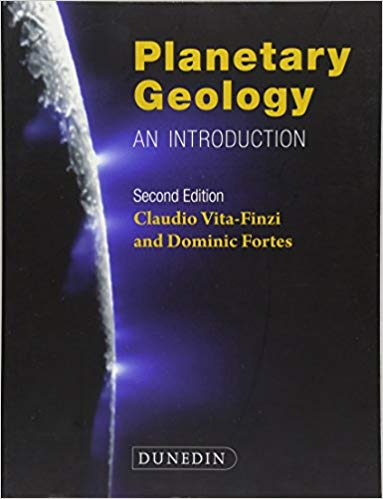 Planetary Geology: An introduction 2nd revised Edition by Claudio Vita-Finzi PDF