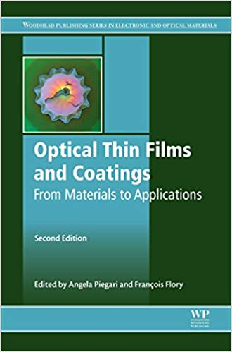 Optical Thin Films and Coatings: From Materials to Applications  2nd Edition by Angela Piegari PDF - Books with Benefits
