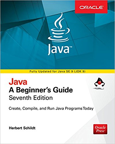 Java: A Beginners Guide, Seventh Edition 7th Edition by Herbert Schildt PDF