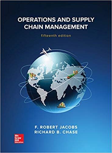 Operations and Supply Chain Management 15th Edition by F. Robert Jacobs  PDF