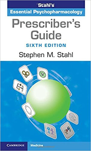 Prescriber's Guide: Stahl's Essential Psychopharmacology 6th Edition by Stephen M. Stahl PDF