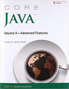 Core Java, Volume II--Advanced Features  10th Edition by Cay S. Horstmann PDF - Books with Benefits