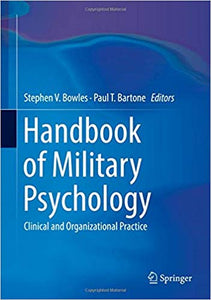 Handbook of Military Psychology: Clinical and Organizational Practice 1st ed. 2017 Edition by Stephen V. Bowles  PDF - Books with Benefits