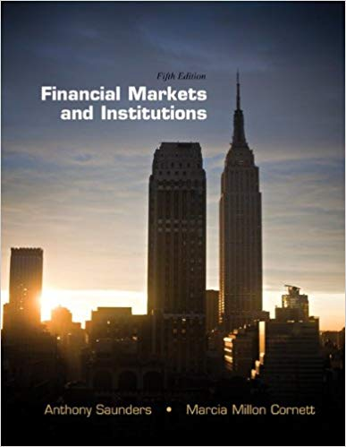 Financial Markets and Institutions  5th Edition by Anthony Saunders PDF