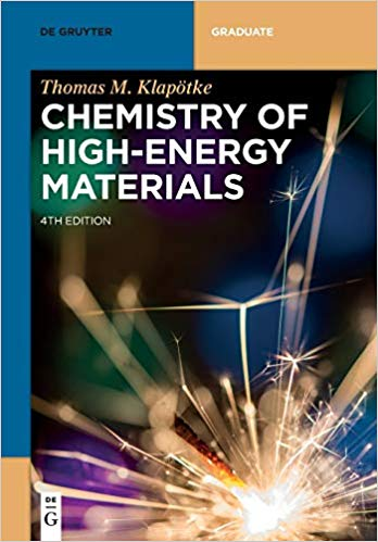 Chemistry of High-Energy Materials  4th Edition by Thomas M. Klapötke PDF - Books with Benefits