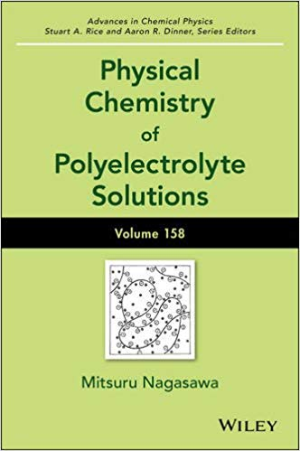 Physical Chemistry of Polyelectrolyte Solutions  1st Edition by Mitsuru Nagasawa PDF