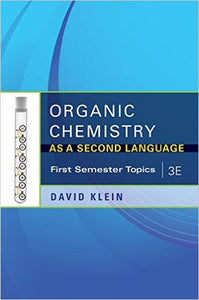 Organic Chemistry as a Second Language 3rd edition: First Semester Topics PDF - Books with Benefits