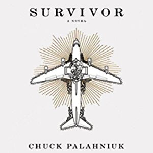 Survivor by Chuck Palahniuk Audiobook Unabridged - Books with Benefits