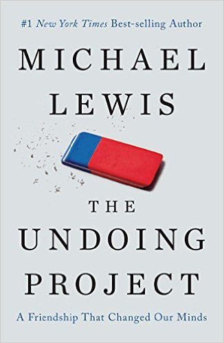The Undoing Project: A Friendship That Changed Our Minds by Michael Lewis Ebook - Books with Benefits
