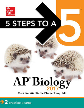 5 Steps to a 5: AP Biology 2017  9th Edition by Mark Anestis PDF