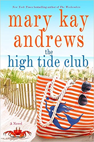 The High Tide Club by Mary Kay Andrews Ebook - Books with Benefits