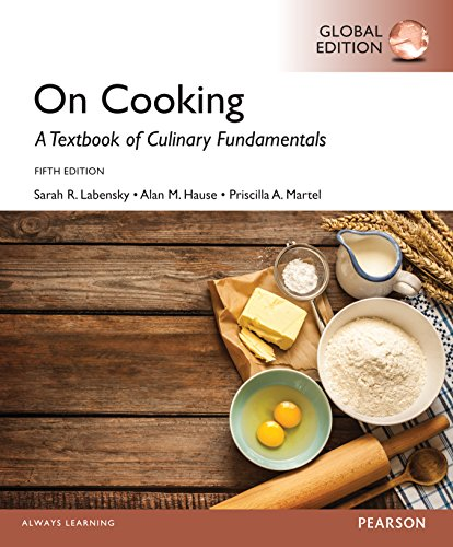 On Cooking: A Textbook for Culinary Fundamentals, Global Edition  by Sarah R. Labensky PDF - Books with Benefits