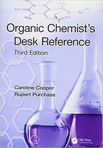Organic Chemist's Desk Reference 3rd Edition by Caroline Cooper PDF