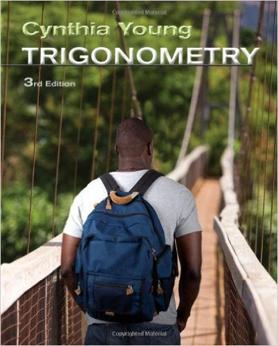 Trigonometry, 3rd Edition - Cynthia Y. Young (PDF EBOOK) - Books with Benefits