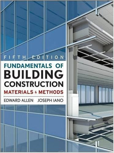 Fundamentals of Building Construction: Materials and Methods, 5th Edition PDF - Books with Benefits