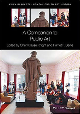 A Companion to Public Art  1st Edition by Cher Krause Knight PDF