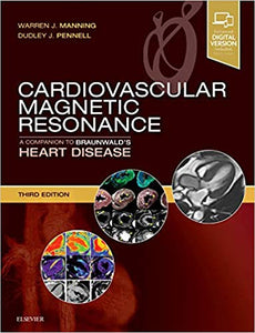 Cardiovascular Magnetic Resonance: A Companion to Braunwald's Heart Disease 3rd Edition by Warren J. Manning PDF - Books with Benefits