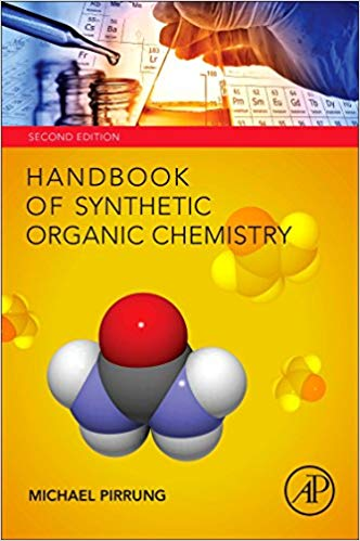 Handbook of Synthetic Organic Chemistry 2nd Edition by Michael C. Pirrung  PDF