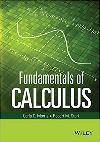Fundamentals of Calculus 1st Edition by Carla C. Morris PDF