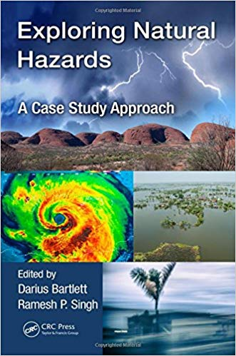 Exploring Natural Hazards: A Case Study Approach 1st Edition by Darius Bartlett PDF - Books with Benefits