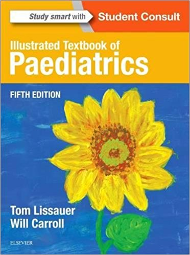 Illustrated Textbook of Paediatrics 5th Edition by Tom Lissauer PDF