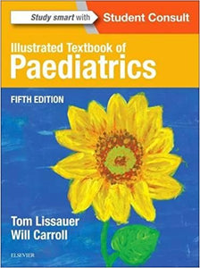 Illustrated Textbook of Paediatrics 5th Edition by Tom Lissauer PDF - Books with Benefits