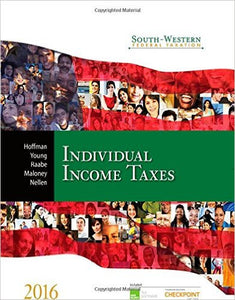 South-Western Federal Taxation 2016: Individual Income Taxes (West Federal Taxation. Individual Income Taxes)  by William H., Jr., Ph.D. Hoffman Etextbook - Books with Benefits