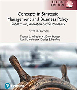 Concepts In Strategic Management And Business Policy: Globalization, Innovation And Sustainability, Global Edition, 15 Edition  by J. David Hunger , Alan N. Hoffman PDF - Books with Benefits