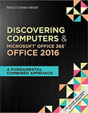 Discovering Computers and Microsoft Office 365 and Office 2016: A Fundamental Combined Approach 1st Edition by Jennifer T. Campbell PDF