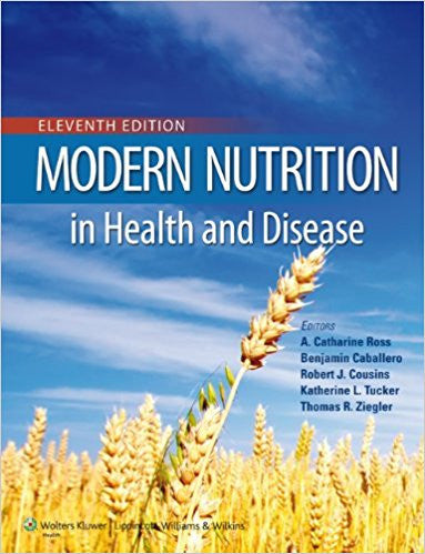 Modern Nutrition in Health and Disease   11 Edition by A. Catharine Ross PDF - Books with Benefits