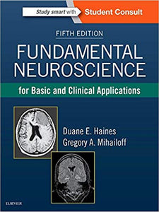 Fundamental Neuroscience for Basic and Clinical Applications 5th Edition by Duane E. Haines PDF - Books with Benefits