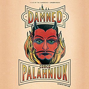 Damned  by Chuck Palahniuk Audiobook - Books with Benefits
