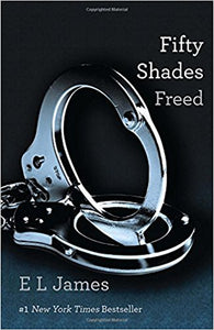 Fifty Shades Freed (Fifty Shades #3) by E.L. James Ebook - Books with Benefits