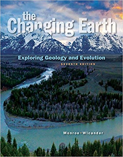 The Changing Earth: Exploring Geology and Evolution, 7th Edition by James S. Monroe PDF