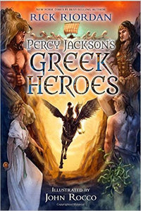 Percy Jackson's Greek Heroes by Rick Riordan  Ebook - Books with Benefits