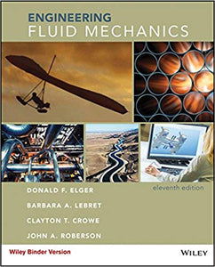 Engineering Fluid Mechanics, 11th Edition by Donald F. Elger PDF - Books with Benefits