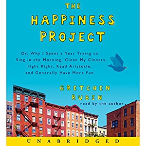 The Happiness Project  by Gretchen Rubin Audiobook - Books with Benefits