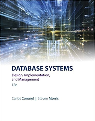 Database Systems: Design, Implementation, & Management 12th Edition by Carlos Coronel PDF