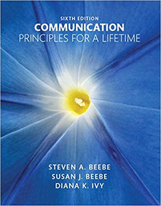 Communication: Principles for a Lifetime 6th Edition by Steven A. Beebe PDF - Books with Benefits