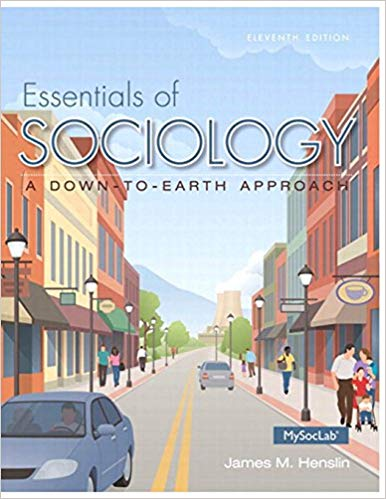 Essentials of Sociology: A Down-to-Earth Approach  11th Edition by James M. Henslin PDF - Books with Benefits