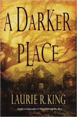 A Darker Place by Laurie R. King Ebook - Books with Benefits