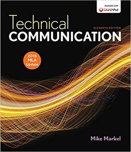 Technical Communication with 2016 MLA Update 11 Edition by Mike Markel PDF - Books with Benefits