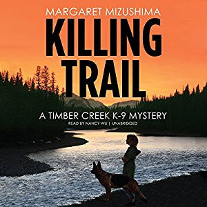 Killing Trail (Timber Creek K-9 Mystery, #1) - Margaret Mizushima - Books with Benefits