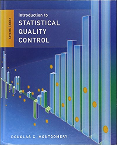 Statistical Quality Control 7th Edition by Douglas C. Montgomery PDF